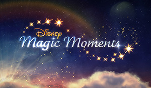 Disney Magic Moments